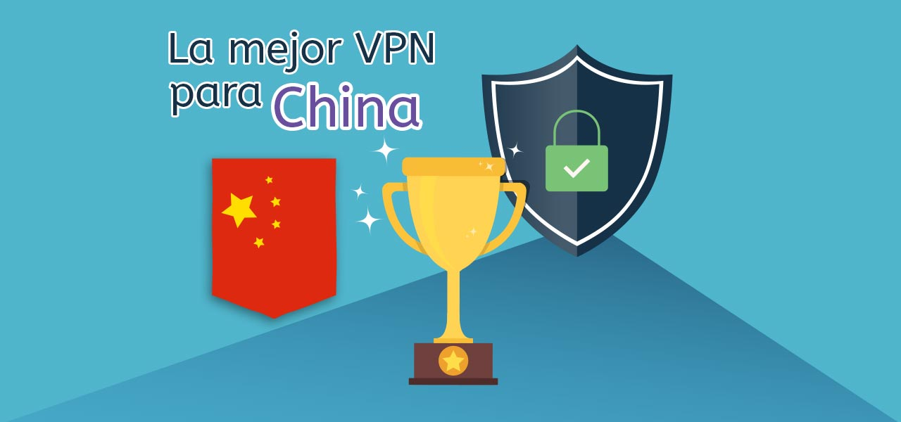 mejor vpn china