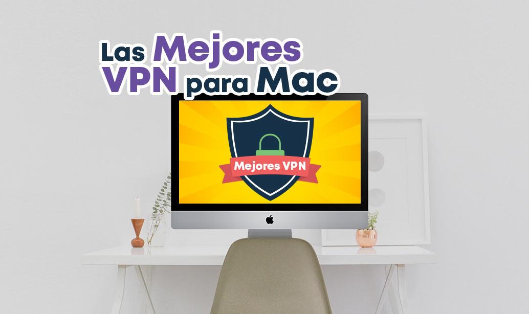 mejores vpn macbook