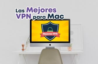 Mejores VPN para Mac 2018: las mejores opciones para protejer nuestra privacidad