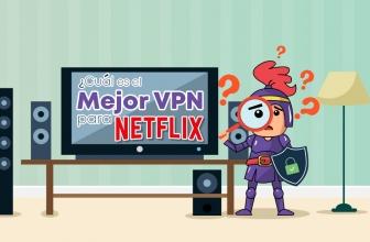Netflix VPN | ¿Cuál es el mejor VPN para Netflix en 2018?