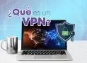 ¿Qué es VPN? ¿Que significa VPN? VPN para principiantes